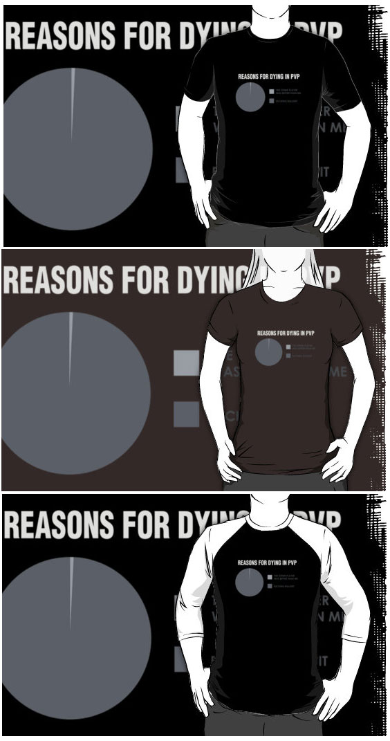 Reasons for Dying in PVP T-Shirts
